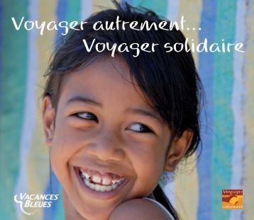 Voyager autrement… Voyager solidaire - Vacances Bleues