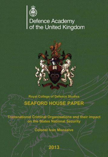 SEAFORD HOUSE PAPER 2013 - Defence Academy of the United ...