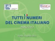I Dati del Cinema Italiano 2012: produzione, distribuzione - Anica