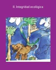 Parte II. Integridad ecologica - Earth Charter Initiative
