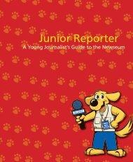 Download the Junior Reporter guidebook - Newseum