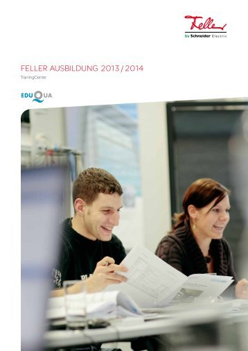 FELLER ausbiLdung 2013 / 2014 - Schneider Electric