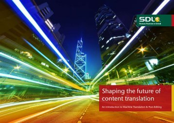 Shaping the future of content translation - SDL