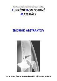 Zborník abstraktov - Ústav materiálového výskumu SAV