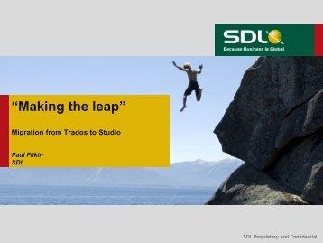 """Making the leap"" - SDL"