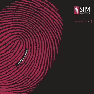 Download Annual Report 2007 (PDF) - SIM University