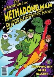 Graphic Novel - Methadone Man & Buprenorphine Babe