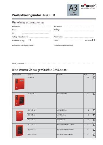 Produktkonfigurator FIZ-A3-LED Bitte kreuzen Sie das gewünschte ...
