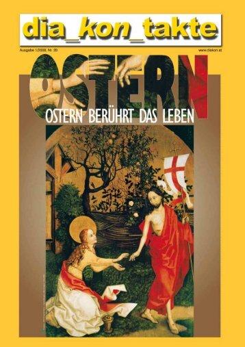 1 dia_kon_takte Nr. 20 * Ostern 2008 - Diakone Österreichs