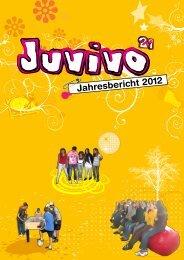 Jahresbericht 2012 JUVIVO 21