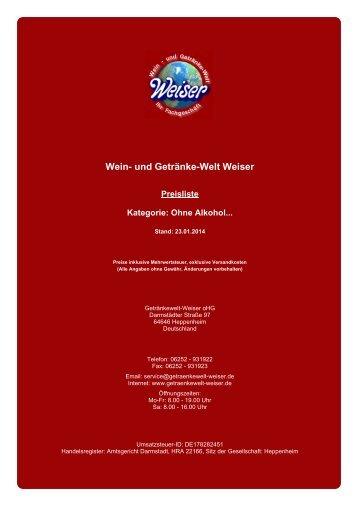 Preisliste für Kategorie: Ohne Alkohol... - und Getränke-Welt Weiser