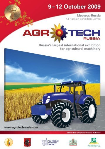 9 – 12 October 2009 - AgroTech Russia