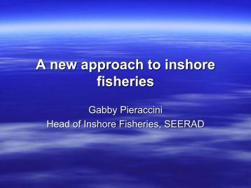 The new national approach for inshore fisheries - Moray Firth ...