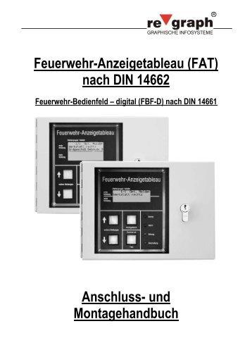 Feuerwehr-Anzeigetableau (FAT) nach DIN 14662 ... - regraph GmbH