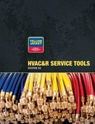 HVAC&R SERVICE TOOLS - Yellow Jacket