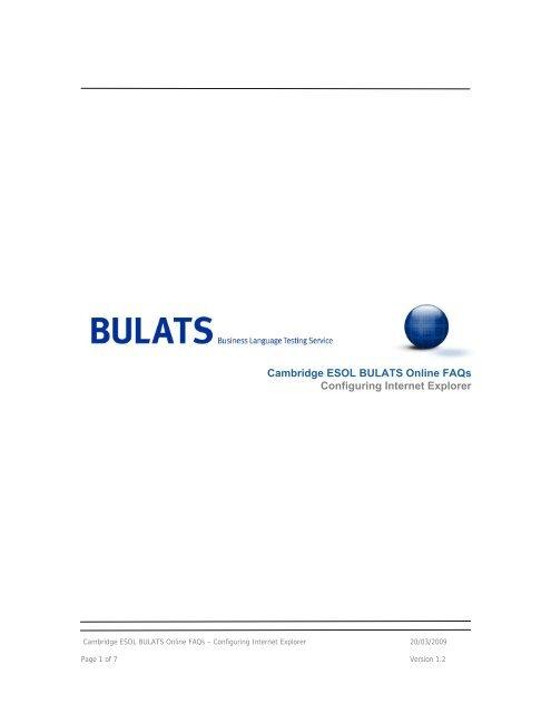 Cambridge ESOL BULATS Online FAQs Configuring Internet Explorer