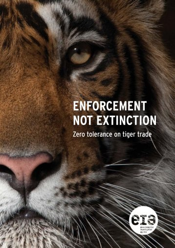 enforcement not extinction - Environmental Investigation Agency