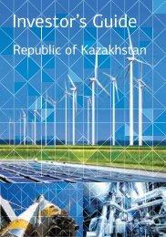Investor's Guide - Invest In Kazakhstan