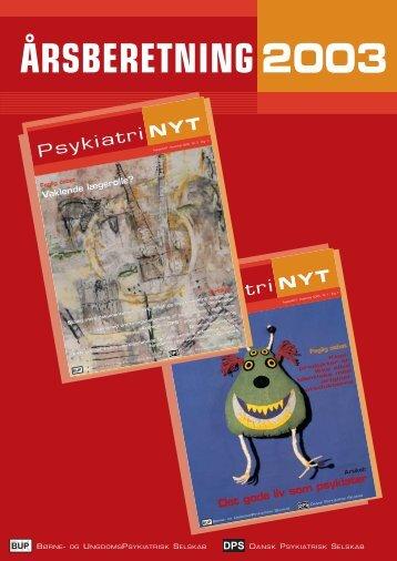 Årsberetning 2003 - Dansk Psykiatrisk Selskab