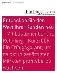 think: act CONTENT - Entdecken Sie den Wert Ihrer ... - Roland Berger