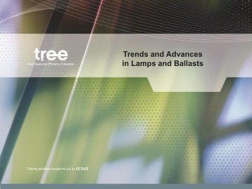 Trends and Advances in Lamps and Ballasts - Questline