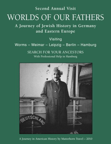 WORLDS OF OUR FATHERS - Matterhorn Travel