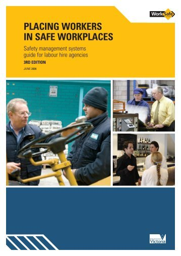 Placing Workers In Safe Workplaces (PDF 3219kb) - WorkSafe Victoria