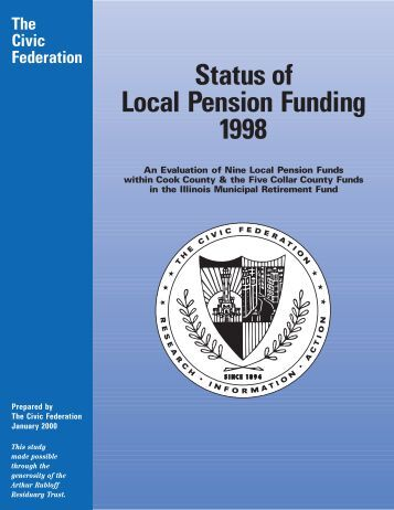 Status of Local Pension Funding 1998 - The Civic Federation