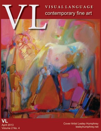 Visual Language Magazine Contemporary Fine Art  Vol 2 No 4 April 2013