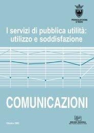 I servizi di pubblica utilità: utilizzo e soddisfazione - Servizio Statistica