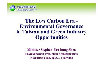 The Low Carbon Era - Environmental Governance in Taiwan and ...