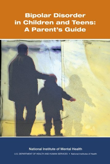 Bipolar Disorder in Children and Teens: A Parent's Guide - NIMH