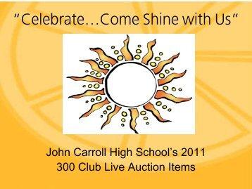 """Celebrate…Come Shine with Us"" - John Carroll Catholic High School"