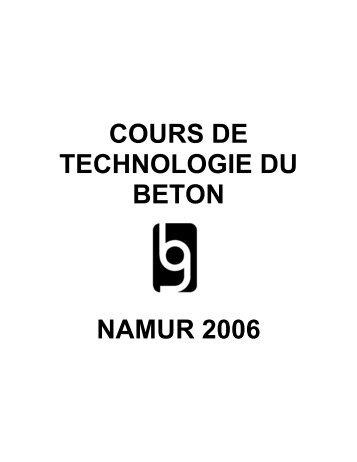 COURS DE TECHNOLOGIE DU BETON NAMUR 2006 - CSTC
