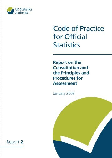 Code of Practice for Official Statistics: Report on the consultation and ...