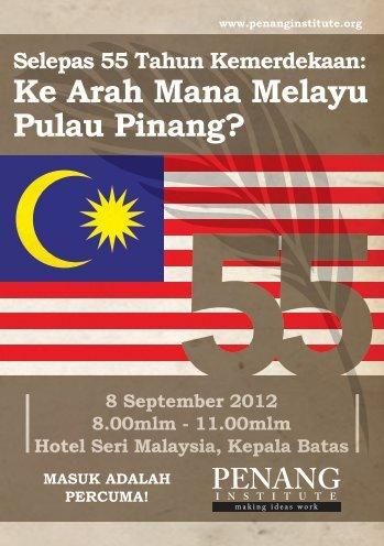 Ke Arah Mana Melayu Pulau Pinang? - Penang Institute