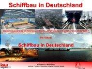 Schiffbau in Deutschland - am Institut Arbeit und Wirtschaft
