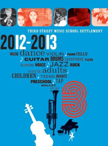 20I2 - Third Street Music School Settlement