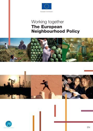 Working together The European Neighbourhood Policy