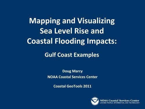 Mapping and Visualizing Sea Level Rise and     - GeoTools - NOAA
