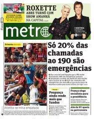 Só 20% das chamadas ao 190 são emergências - Metro