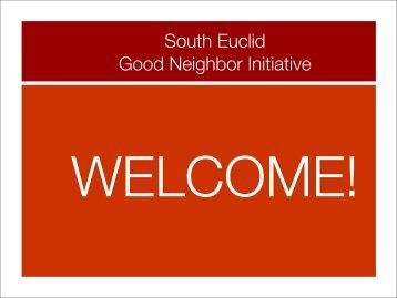 Good Neighbor Presentation - City of South Euclid
