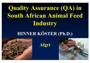 Quality Assurance (QA) in South African Animal Feed Industry - AFMA