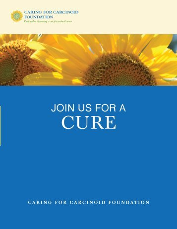 Join Us For a Cure - Caring for Carcinoid Foundation