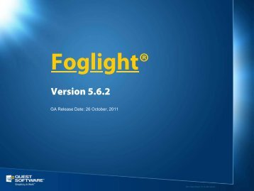 Foglight_5 6 2_Release_Features.pdf - Communities - Quest Software