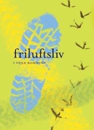 Friluftsliv i Vejle Kommune -pdf, 20 sider - Friluftsrådet