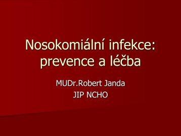 Nosokomiální infekce: prevence a léčba - AKUTNE.CZ