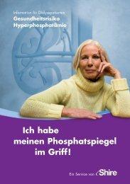 Patientenbroschüre Hyperphosphatämie - Shire Deutschland