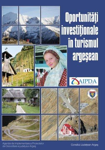 Oportunităţi investiţionale în turismul argeşean - BitPress.ro