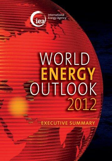 WEO 2012 Executive Summary - International Energy Agency